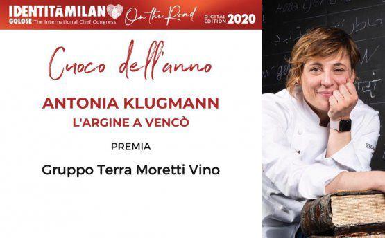 Terra MorettipremiaAntonia Klugmanndel ristorante L'Argine a Vencò di Dolegna del Collio (Gorizia)come Cuoco dell'Anno