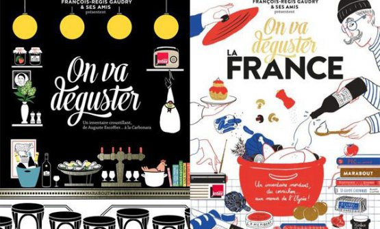 """On Va Déguster la France"", l'ultima fatica editoriale di Gaudry (si acquista su Amazon)"
