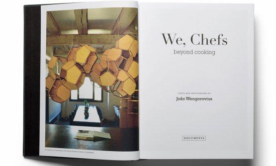 """We, chefs"", diJoao Wengorovius"