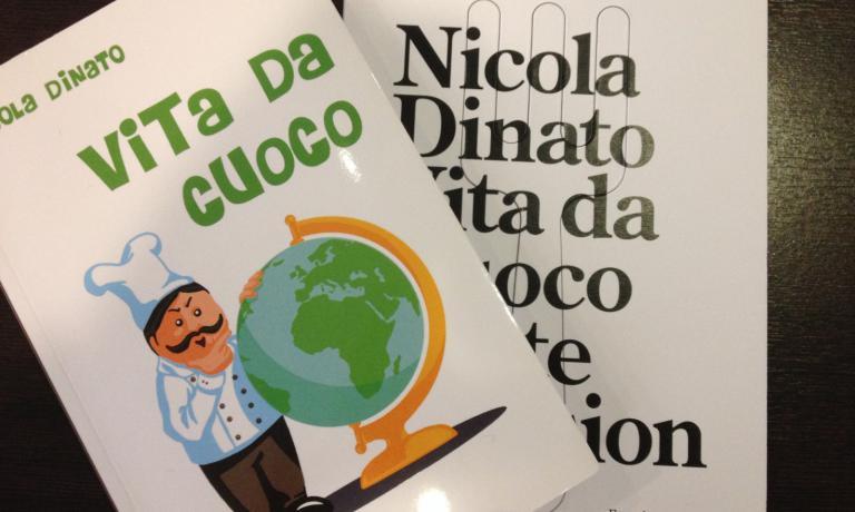 Dinato ha scritto un romanzo autobiografico, Vita da cuoco