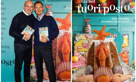 Alessandro Maria Ferreri e Marco Bonaldo. Sulla destra, la copertina del libro, che ritrae un particolare panettone firmato Heinz Beck