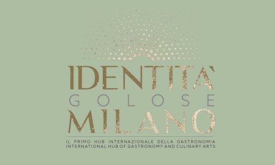 Il logo di Identità Milano: l'hub internazionale della gastronomia sarà inaugurato il prossimo 18 settembre