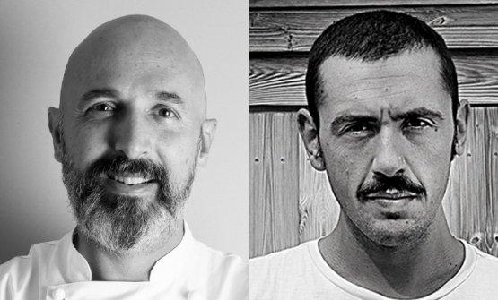 Andrea Ribaldone ed Enrico Marmo, chef/patron e ch
