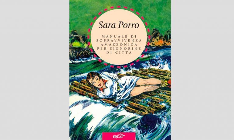 """La copertina del """"Manuale di sopravvivenza amazzonica per signorine di città"""" di Sara Porro (Edt,8,90 euro,132 pagine), in uscita il 21 aprile. """"Allacarta"""" è una collana in cui grandi scrittori contemporanei raccontano le città del mondo attraverso il cibo. Ogni viaggio, una storia. Ogni storia, un piatto"""