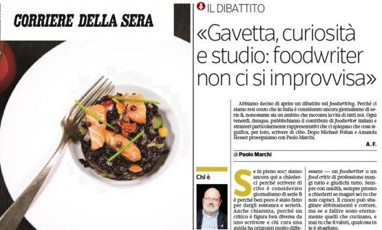 L'intervento di Paolo Marchi sul Corriere della Sera. L'ideatore e curatore di Identità Golose è stato chiamato a partecipare al dibattito avviato dal quotidiano milanese sul giornalismo food