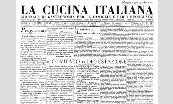 """Il primo numero di La Cucina Italiana, 15 dicembre 1929. Al centro, nella lista dei membri del """"Comitato di degustazione"""", si leggono anche i nomi di Massimo Bontempelli e Filippo Tommaso Marinetti"""