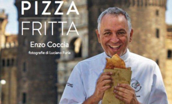 Particolare di copertina di Pizza fritta di Enzo Coccia,fotografie di Luciano Furia, editore Guido Tommasi, collana Piccoli Spuntini. Si acquista online a 12.50 euro