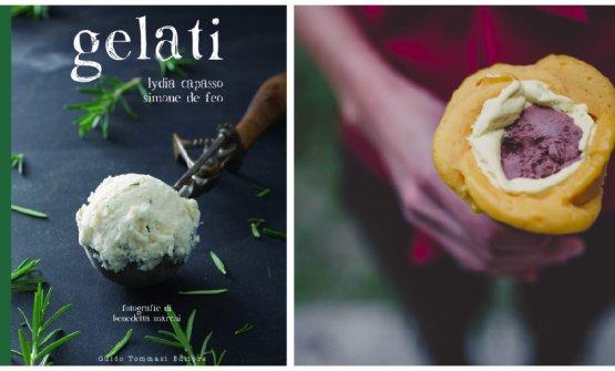 A sinistra la copertina diGelati,ultimo libro di De Feo, edito daGuido Tommasie scritto in tandem conLydia Capasso