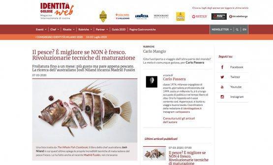 L'articolo che abbiamo pubblicato su Identità Golose qualche giorno fa, Il pesce? È migliore se NON è fresco. Rivoluzionarie tecniche di maturazione.