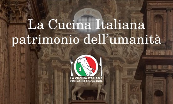 Italian Cuisine a candidate for the Unesco World Heritage list. The energy of the promoters, the commitment of the institutions
