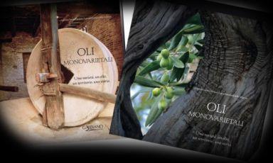 """La copertina di  """"Oli Monovarietali - Una varietà, un olio, un territorio, una storia"""" (Gabbiano Editore),volume realizzato con il patrocinio del Mipaaf, in collaborazione con la Regione Marche"""