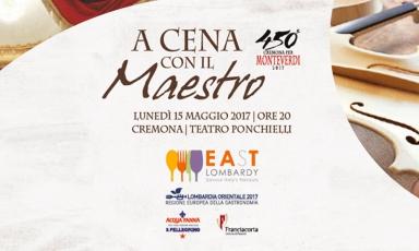 Tutto pronto a Cremona perA Cena con il Maestro - Omaggio a Claudio Monteverdinel 450°della sua nascita, la serata speciale (e golosa) del 15 maggio
