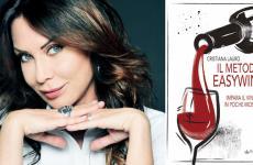 Cristiana Lauro e la copertina di Il Metodo Easywine.Imparail vino in poche mosse, edizioniPendragon, 12 euro (10,20 euro se acquistato online)