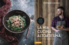 Un piatto (Spätzle di farro integrale alla panna e prosciutto) e la copertina del libro di Stefano Cavada, La mia cucina altoatesina, edito da Athesia, 144 pagine, 19,90 euro