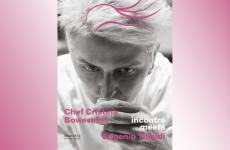 La copertina diChef Cristina Bowerman incontra / meets Eugenio Tibaldi, appena uscito per i tipi di Maretti Editore (pagine224, 32 euro con lo scontocliccando qui)